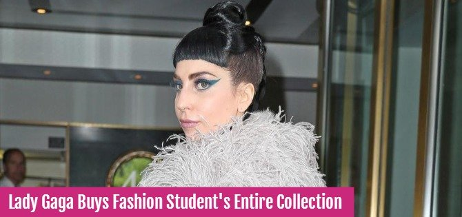 Lady Gaga buys fashion student