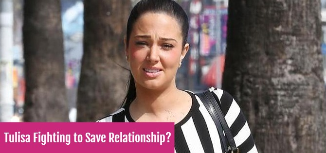 Tulisa Fighting to Save Relationship?