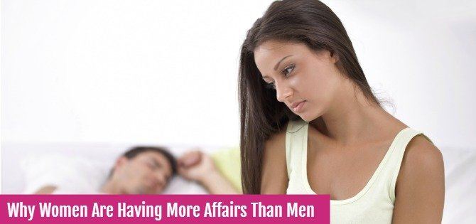 Why women are having more affairs than men