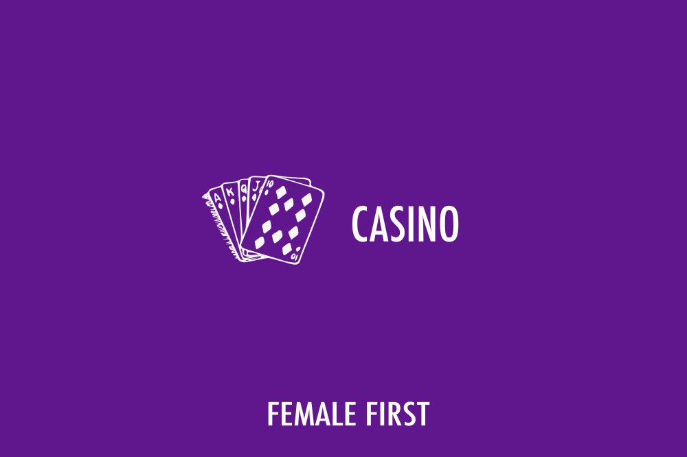Casinos on Female First
