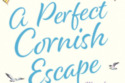 A Perfect Cornish Escape - Phillipa Ashley