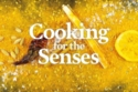 Cooking with the Senses