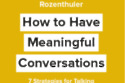 How To Have Meaningful Conversations