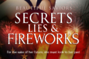 Secrets Lies and Fireworks