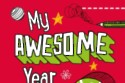 My Awesome Year Being Six