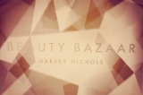 Harvey Nichols Beauty Bazaar