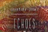 The Counting Crows - Echoes of the Outlaw Roadshow