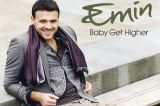 Emin - Baby Get Higher