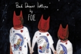 Foe: Bad Dream Hotline