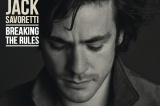 Jack Savoretti - Breaking The Rules