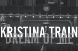 Kristina Train - Dream Of Me