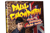 Paul Chowdhry's new DVD