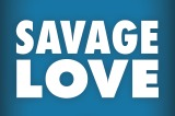 Savage Love: App of the Week