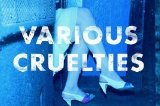 Various Cruelties - Various Cruelties