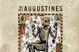 We Are Augustines: Rise Ye Sunken Ships