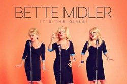 Bette Midler's 'It's The Girls'