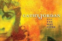 Cathy Jordan - All The Way Home
