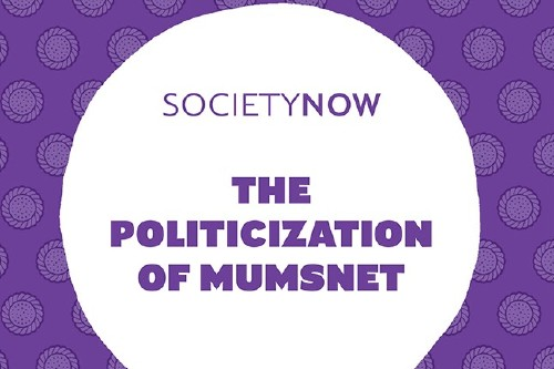 The Politicization of Mumsnet