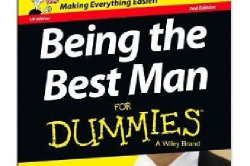 Being the Best Man for Dummies by Dominic Bliss