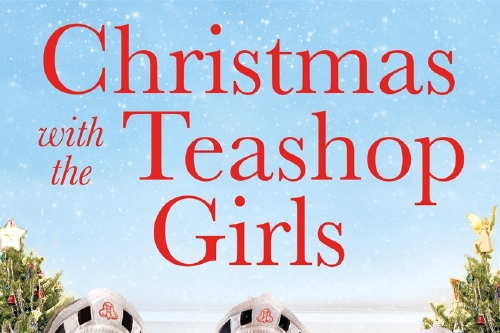 Christmas with the Tea Shop Girls
