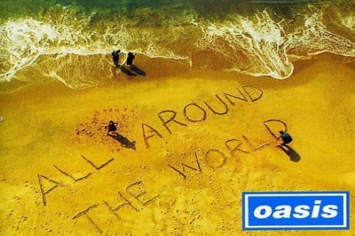 Oasis The Video Series All Around The World