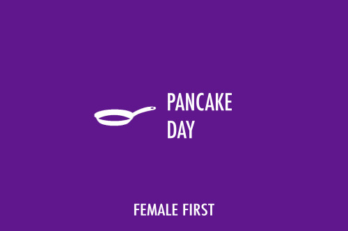Pancake Day on Female First