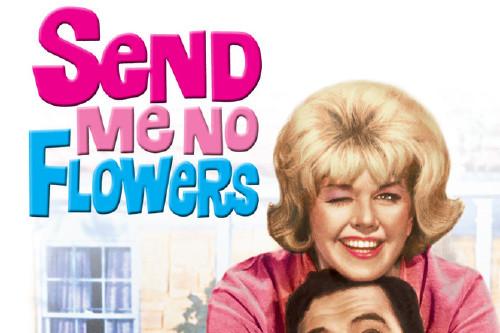 Send Me No Flowers Movie Classics