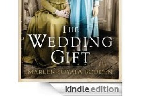 Novel Wedding Gifts: The Wedding Gift By Marlen Bodden