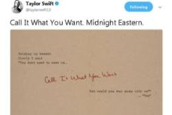Taylor Swift teases new single Call It What You Want
