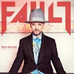 Boy George on the cover of FAULT magazine. Photography - Dean Freeman