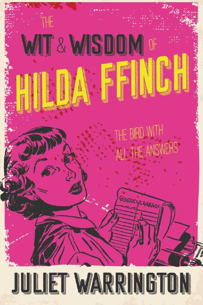 The Wit and Wisdom of Hilda Ffinch