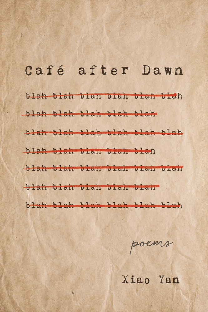 Cafe After Dawn: Poems