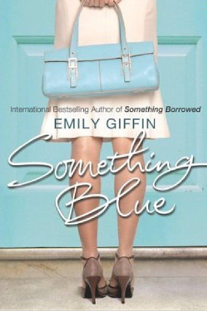 Something Blue - Emily Giffin - Download Free ebook