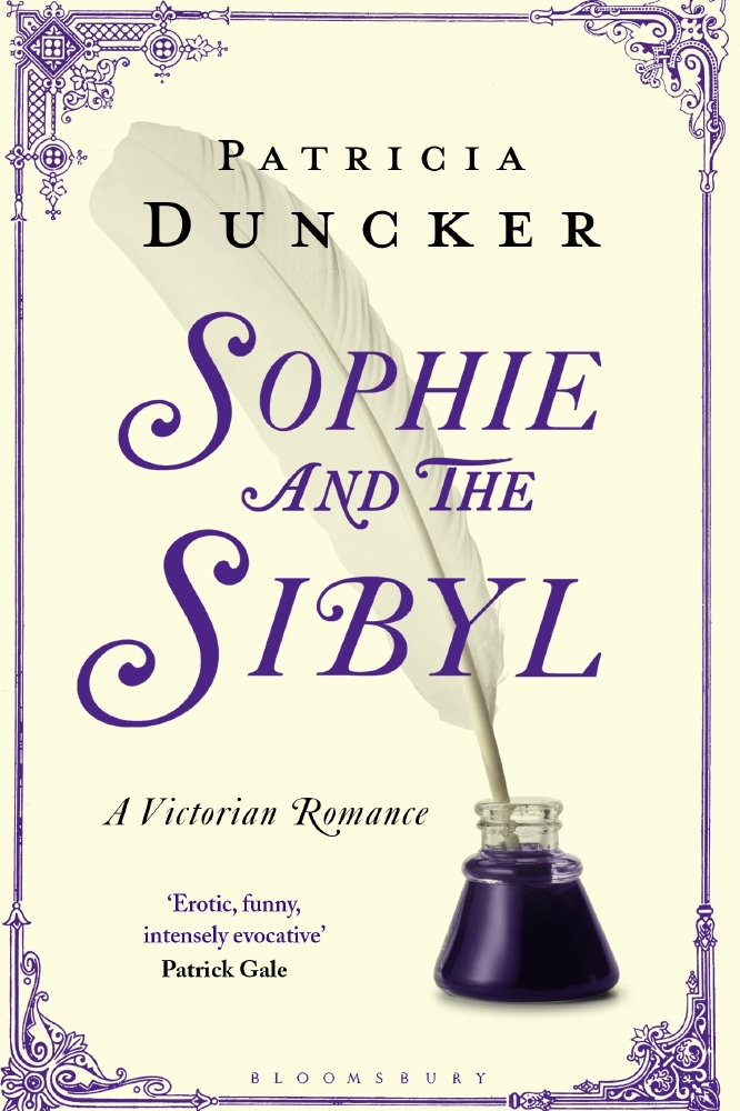 Sophie and the Sibyl by Patricia Duncker, published by Bloomsbury, is out now.
