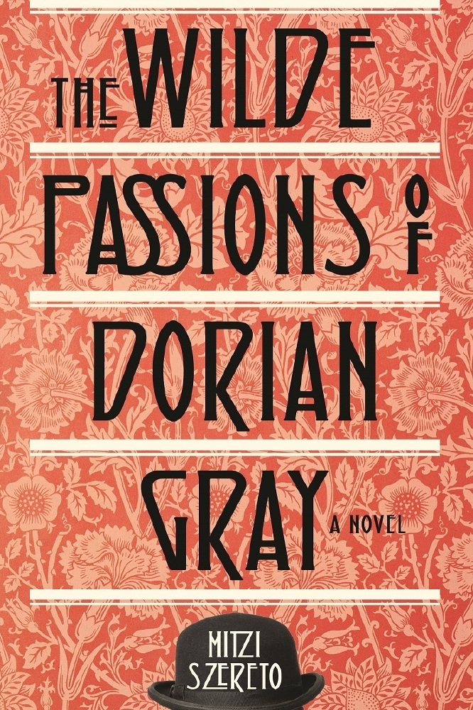 The Wilde Passions of Dorian Gray