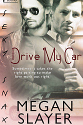 Interview With :   Megan Slayer, Author of Drive My Car