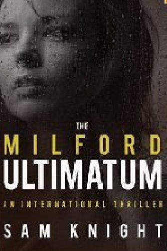 The Milford Ultimatum