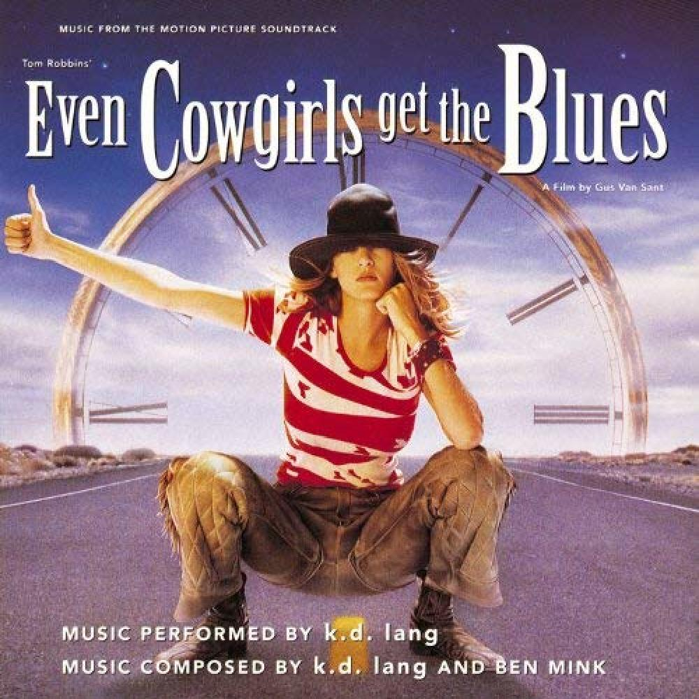 Even Cowgirls Get the Blues - k.d. lang
