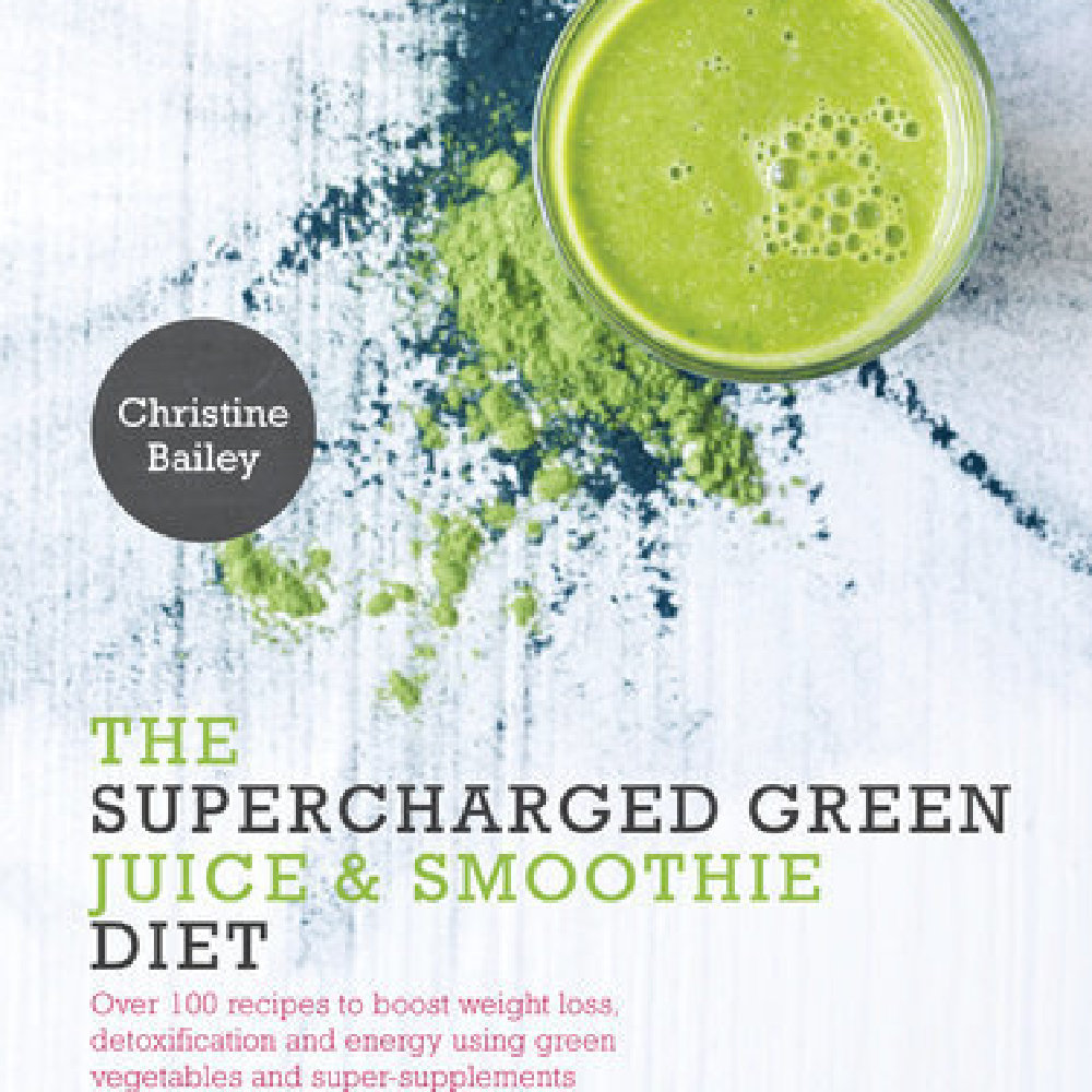 The Supercharged Green Juice and Smoothie Diet