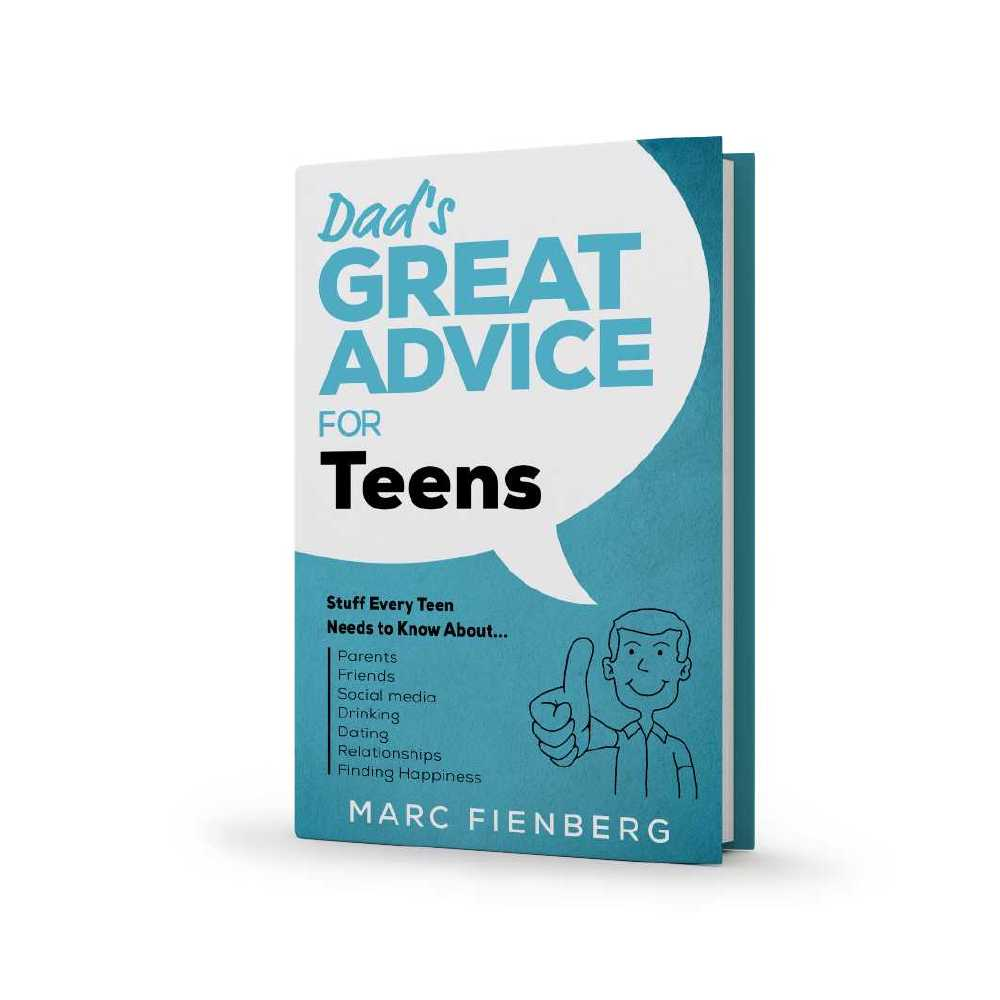 Dad's Great Advice for Teens