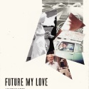 Future My Love