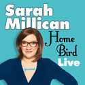 Sarah Millican exclusive interview and DVD clip - Home Bird LIVE