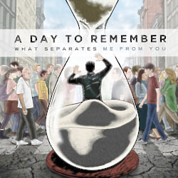 Album Review   A Day To Remember - What Separates Me From YouWhat Separates Me From You Album Cover