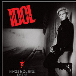 Win Billy Idol's New Album Kings & Queens Of The Underground