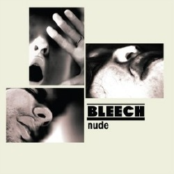 Bleech - Nude