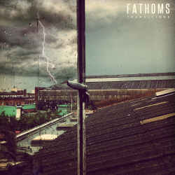 Fathoms - Transitions