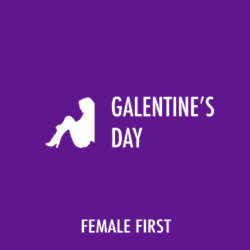 Galentine's Day on Female First