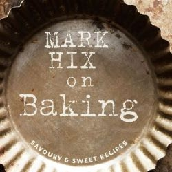 Hix on Baking by Mark Hix