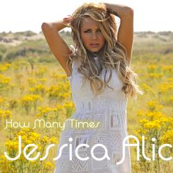 Jessica Alice - How Many Times