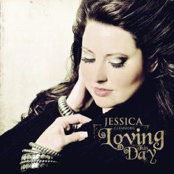 Jessica Clemmons - Loving This Day